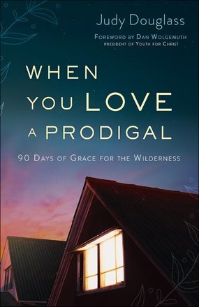 Book Review: When You Love a Prodigal